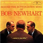 Bob Newhart And His Button-Down Mind