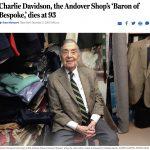 The Maestro Of Andoverian Garb: Boston Globe Tribute To Charlie Davidson