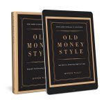 Old Is New Again: An Interview With Old Money Style Author Byron Tully